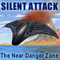 SILENT ATTACK - The Near Danger Zone Giveaway