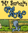 Mr. Smoozles Goes Nutso Giveaway