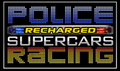 Police Recharged Supercars Racing Giveaway