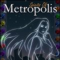 Spirits of Metropolis screenshot