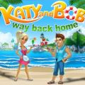 Katy and Bob: Way Back Home screenshot