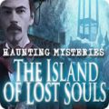 Haunting Mysteries Island of Lost Souls Giveaway